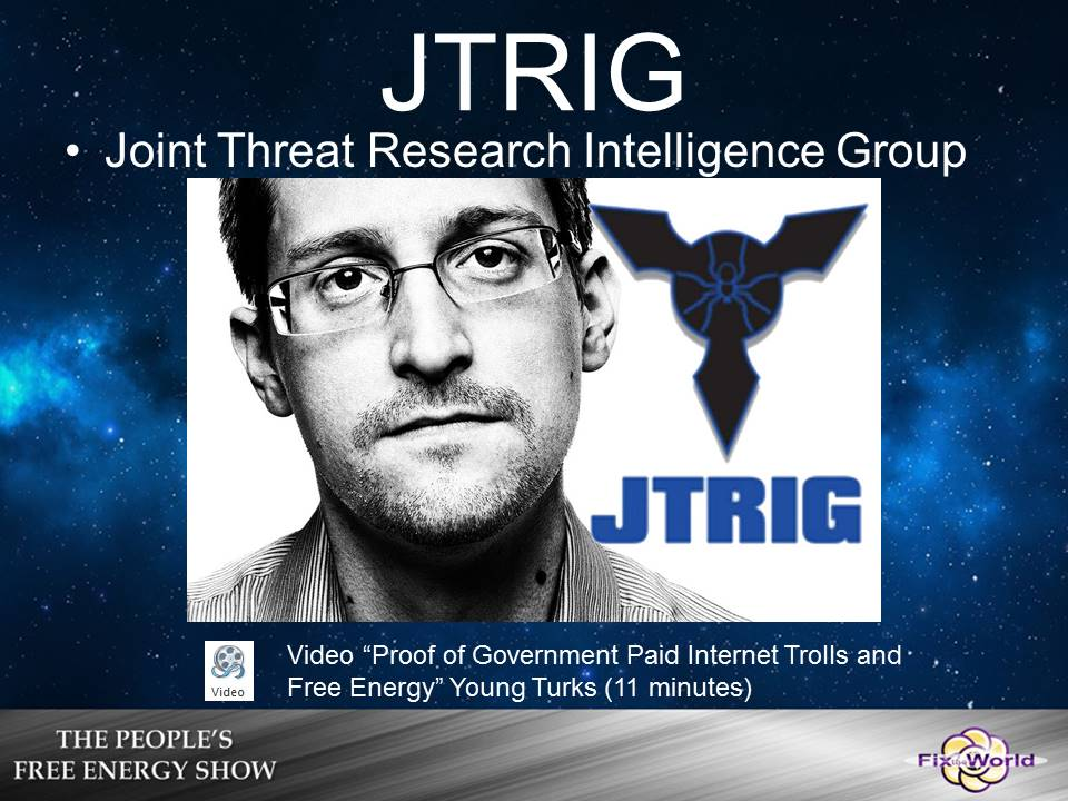 JTRIG-Edward-Snowden Free Energy Mafia and the Dirty Games They Play.