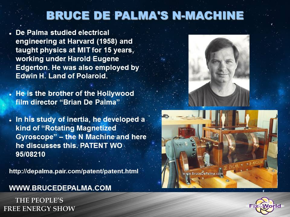bruce-de-palma-n-machine Free Energy Mafia and the Dirty Games They Play.
