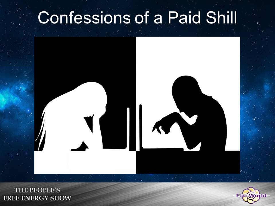 confessions-of-a-paid-shill Free Energy Mafia and the Dirty Games They Play.