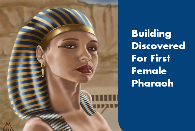 building discovered for female pharaoh
