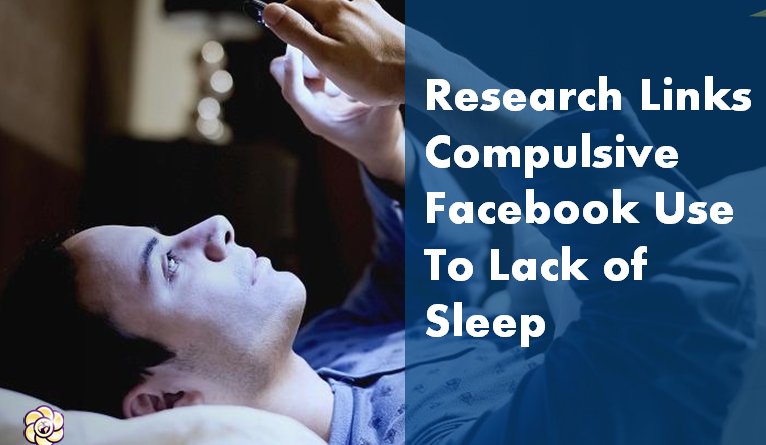 compulsive facebook use linked to lack of sleep