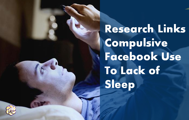 Researchers link compulsive Facebook checking to lack of sleep