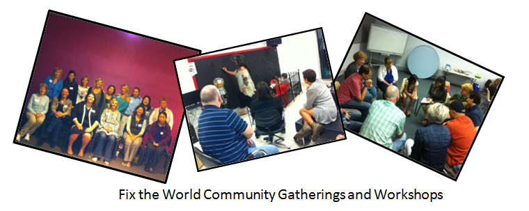 fix-the-world-community-workshops The Story of How We Began. FTW