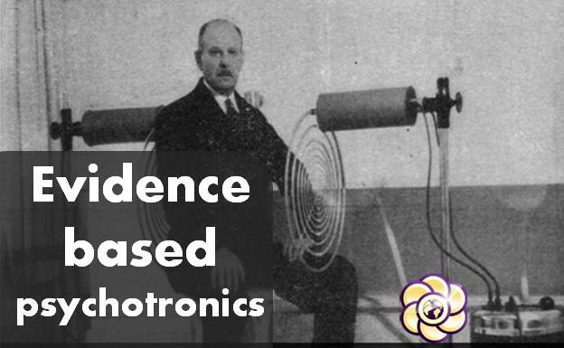Evidence based psychotronics: Georges Lakhovsky