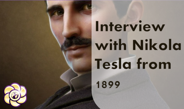 Interview with Nikola Tesla from 1899