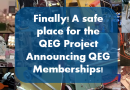 Finally, a safe place for the QEG project. Announcing QEG Academy Memberships!