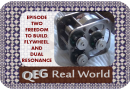 QEG Real World Episode Two: Freedom to build, Flywheel and Dual Resonance
