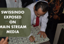 SWISSINDO Exposed on Main Stream Media
