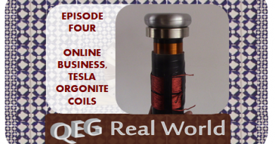 QEG Real World Episode Four: Online Business and Tesla Orgonite Coils