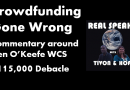 "Crowdfunding Gone Wrong: New ""Real Speaks"" Commentary on the Ken O'Keefe $115,000 Debacle"