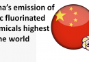 China's emission of toxic fluorinated chemicals highest in the world