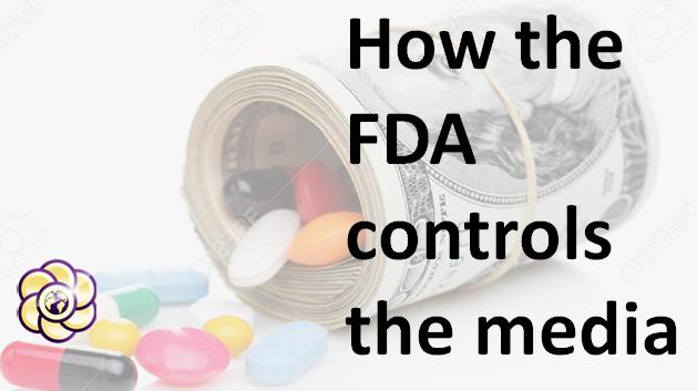 How the FDA controls the media