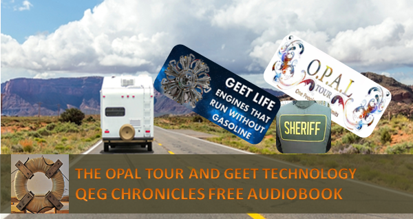 The OPAL TOUR and GEET Technology in the QEG Chronicles