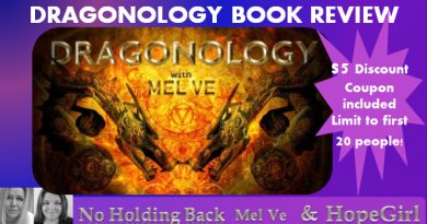 DRAGONOLOGY BOOK REVIEW. (Video) and $5 coupon code. On No Holding Back.