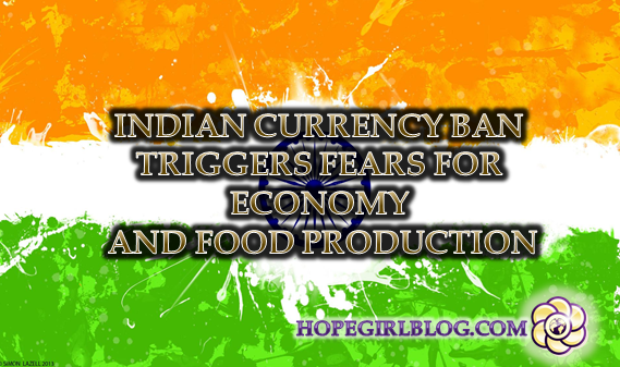 Indian currency ban triggers fears for economy and food production