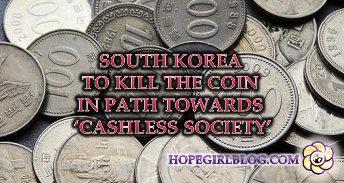 South Korea to kill the coin in path towards 'cashless society'