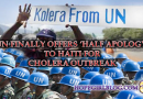 UN finally offers 'half apology' to Haiti for cholera outbreak