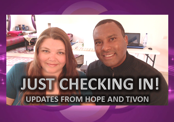 Just Checking In! HopeGirl Update with Tivon. (Video)