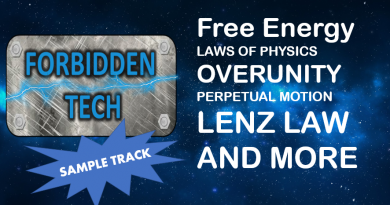 Forbidden Tech Sample Track free energy overunity lenz law laws of physics