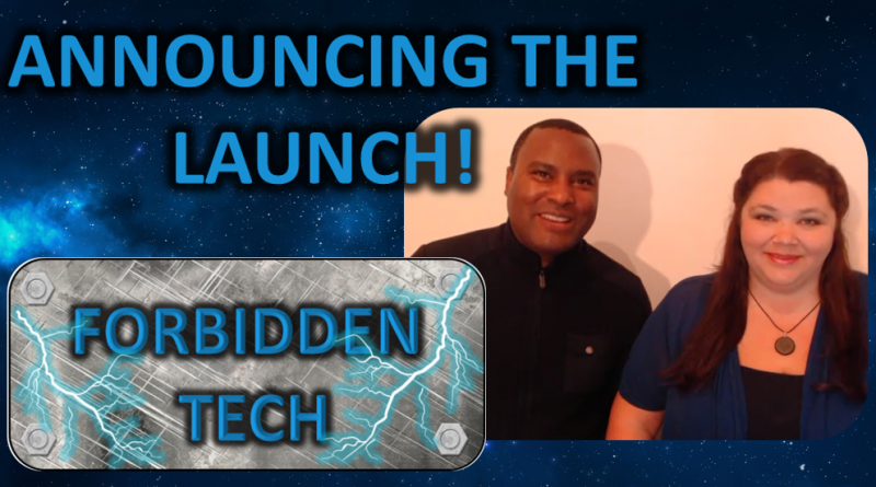 announcing the launch of forbidden tech