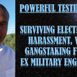electronic harassment v2k testimony ex military engineer