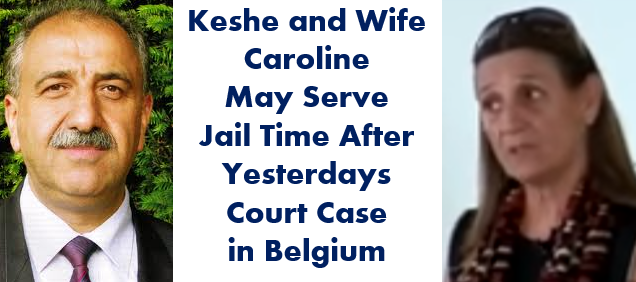 keshe wife caroline serve jail time court case belgium