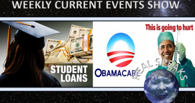 Billions in Student Loan Wiped Out and Obamacare set for collapse on Real Speaks Weekly Current Events Show (Video)