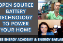 Introducing Open Source Battery Technology to Power Your Home. Energy Batlabs and the Fix the World Organization.