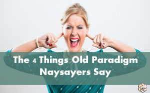 Things-naysayers-say-300x185 Things naysayers say