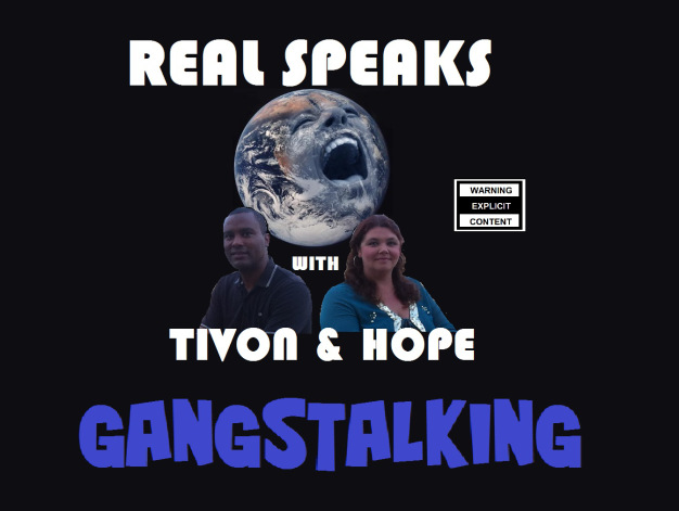 Gangstalking Depopulation Program: Real Speaks Exclusive Special