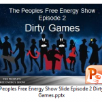 Dirty-Games-Power-Point-Graphic-150x150 Free Energy Mafia and the Dirty Games They Play.