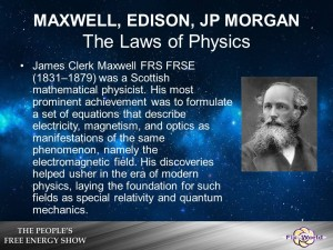 James-Maxwell-300x225 The History of Free Energy. The Biggest Cover Up of All Time. (Video)