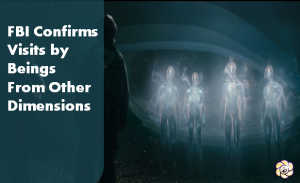 fbi-confirms-visits-by-beings-from-other-dimensions-300x183 fbi confirms visits by beings from other dimensions