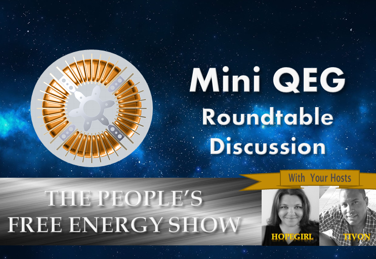 Mini QEG Free Energy Generator Roundtable Discussion