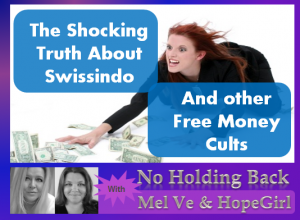 swissindo-free-money-cults-300x220 No Holding Back with Hope Girl and Mel Ve