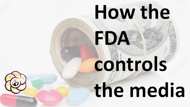 How the FDA controls the media