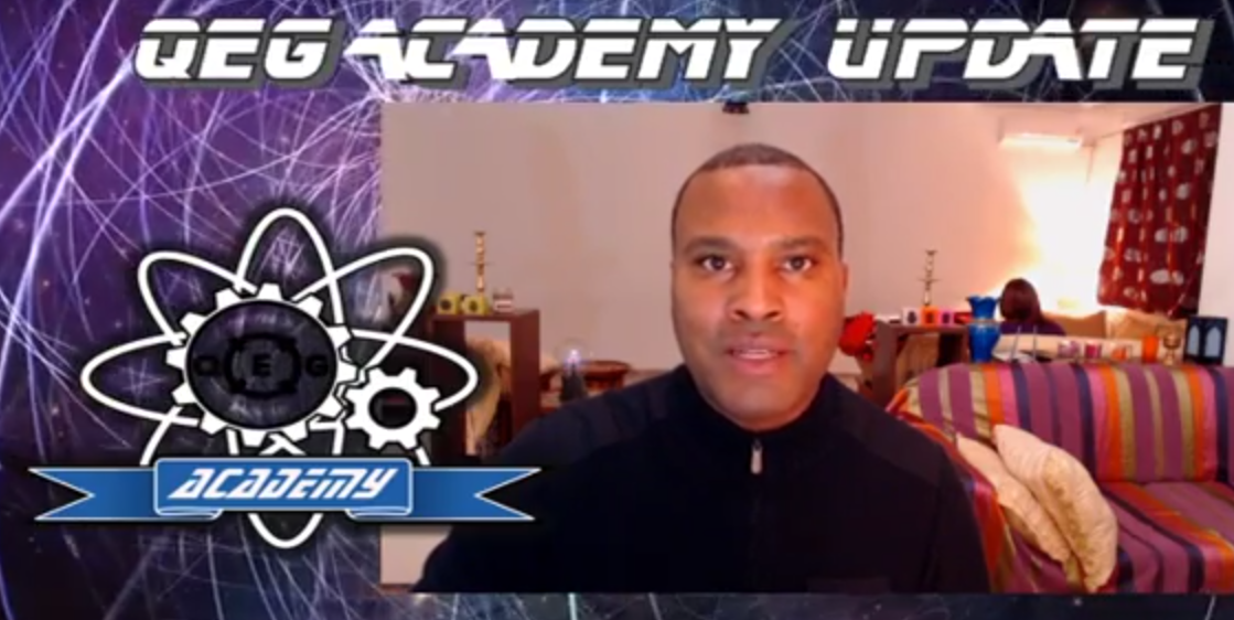 (New Video) QEG Academy Update for Youtube