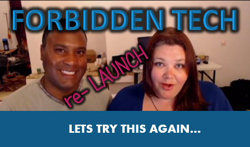 Re-Launch of Forbidden Tech. Sites Back Up.