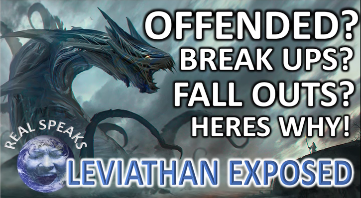 Offended? Breakups? Fall Outs? Here's Why: Leviathan Demon King Spirit Exposed.