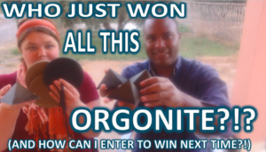 who-just-won-all-this-orgonite-and-how-can-i-enter-to-win-next-time-300x171 who just won all this orgonite and how can i enter to win next time