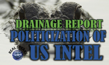 Drainage Report : The Politicization of US Intel A Primer
