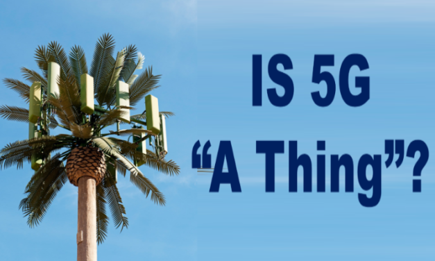 "Is 5G ""A Thing?"" (Video)"