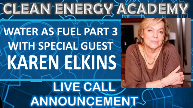 Live Call With Karen Elkins Special Guest On The Properties Of Water Sunday November 4th 2018 6PM Clean Energy Academy