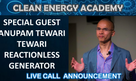 Special Guest Anupam Tewari Reactionless Generator Live Call Sunday December 16 2018