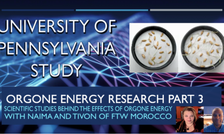Orgone Energy Research Part 3 University of Pennsylvania Study (Video)