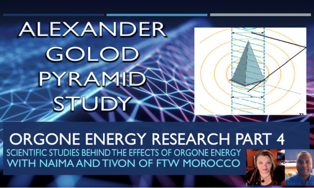 Orgone Energy Research Part 4 Alexander Golod Pyramid Study (Video)