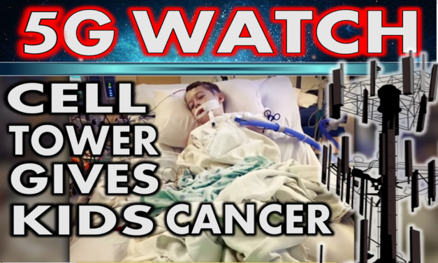 Cell Phone Tower Gives Kids Cancer. 5G Watch Show