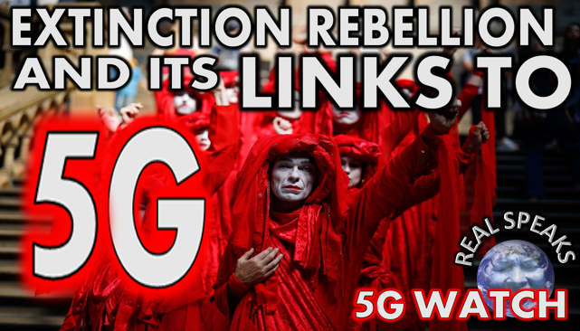 Extinction Rebellion and Its Links to 5G