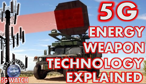 5G Energy Weapon Technology Explained