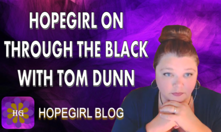 HopeGirl on Through the Black With Tom Dunn